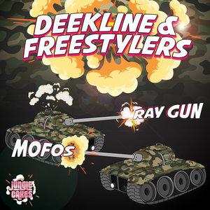 DEEKLINE & FREESTYLERS - Ray Gun/MOFOS