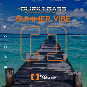 DURKY BASS feat LAUREEN - Summer Vibes