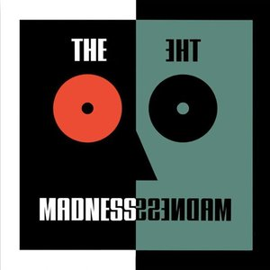 MADNESS - The Madness