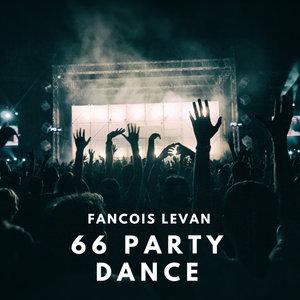 FANCOIS LEVAN - 66 Party Dance