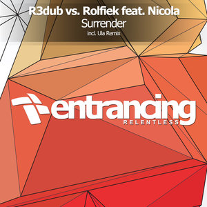 R3DUB vs ROLFIEK feat NICOLA - Surrender