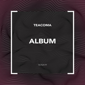 TEACOMA - ALBUM