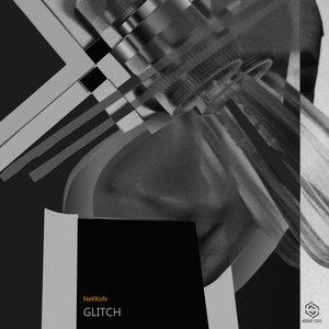 NEKKON - Glitch