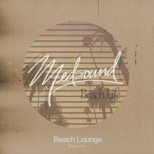 MEDSOUND - Beach Life
