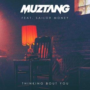 MUZTANG - Thinking Bout You