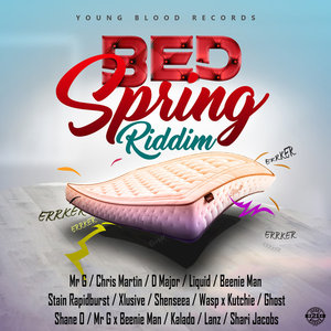 VARIOUS - Bed Spring Riddim (Explicit)