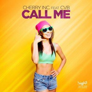 CHERRY INC feat CVB - Call Me