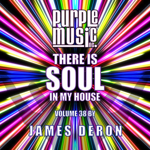 VARIOUS - James Deron Presents There Is Soul In My House Vol 38
