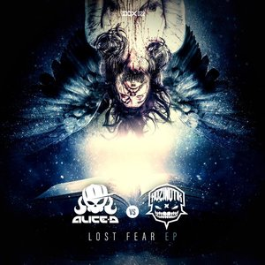 ALICE-D & HOZINOTIK - Lost Fear EP