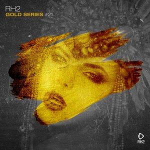 VARIOUS - Rh2 Gold Series Vol 21