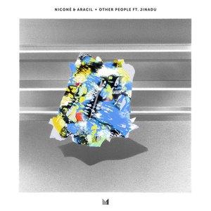 NICONE & ARACIL feat JINADU - Other People