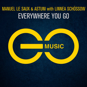 MANUEL LE SAUX & ASTUNI with LINNEA SCHOSSOW - Everywhere You Go