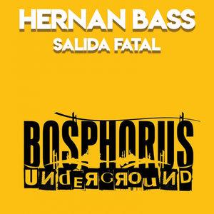 HERNAN BASS - Salida Fatal