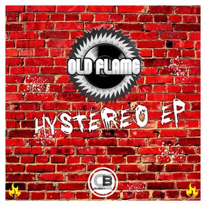OLD FLAME - Hystereo EP