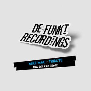 MIKE MAC - Tribute