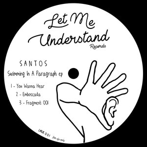 SANTOS - Swimming In A Paragraph EP