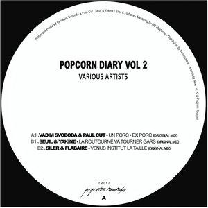 VADIM SVOBODA & PAUL CUT/SEUIL & YAKINE/SILER & FLABAIRE - Popcorn Diary Vol 2