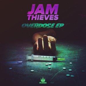 JAM THIEVES - Overdose EP