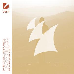 BRUNELLE feat LAURA WHITE - Ladykiller (Avon Stringer Remix)
