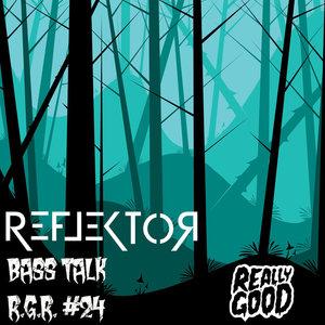 REFLEKTOR - Bass Talk
