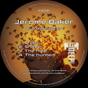 JEROME BAKER - Hive Mentality EP