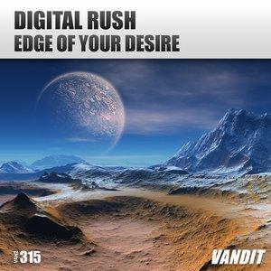 DIGITAL RUSH - Edge Of Your Desire