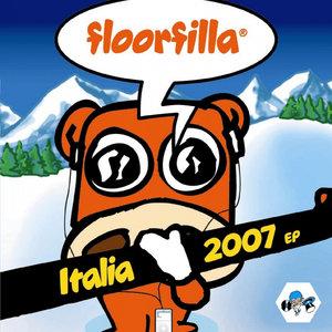 FLOORFILLA - Italia 2007 EP