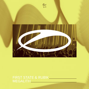 FIRST STATE & RUB!K - Megalith