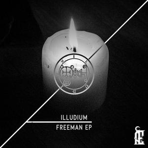 ILLUDIUM - Freeman EP