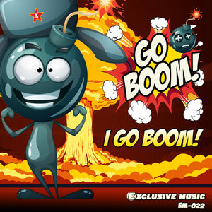GO BOOM! - I GO BOOM!