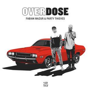 FABIAN MAZUR & THIEVES - Overdose