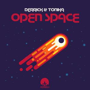 DERRICK & TONIKA - Open Space EP