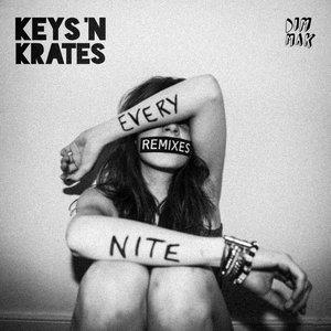 KEYS N KRATES - Every Nite