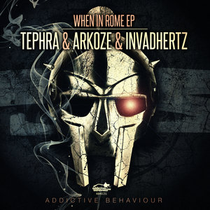 INVADHERTZ/TEPHRA/ARKOZE - When In Rome