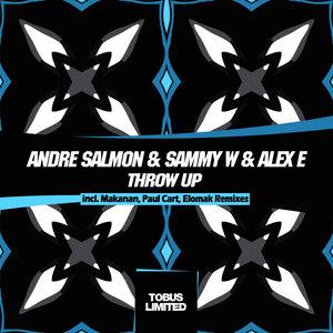 ANDRE SALMON/SAMMY W/ALEX E - Throw Up