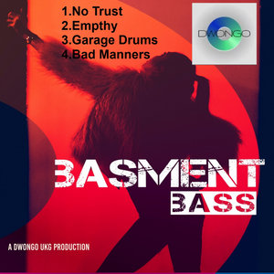 DOUGIE DWONGO - Basment_Bass