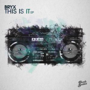 BRYX - This Is It EP