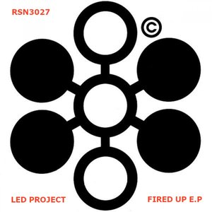 LED PROJECT - Fired Up EP