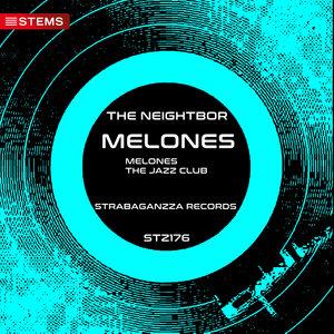 THE NEIGHTBOR - Melones