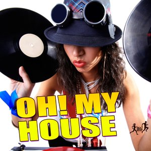 VARIOUS - Oh! My House