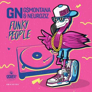 GN/G$MONTANA/NEUROZIZ - Funky People