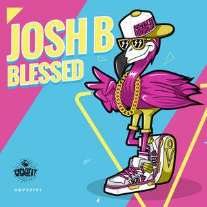 JOSH B - Blessed