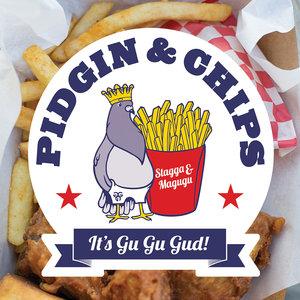 STAGGA/MAGUGU - Pidgin & Chips