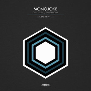 MONOJOKE - Cold City/Superficial