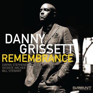 DANNY GRISSETT - Remembrance