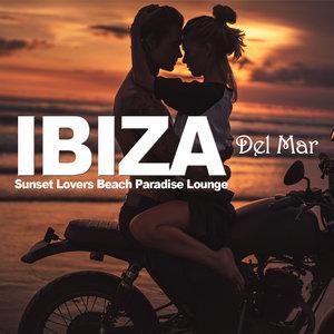 VARIOUS - Ibiza Del Mar - Sunset Lovers Beach Paradise Lounge