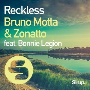BRUNO MOTTA & ZONATTO feat BONNIE LEGION - Reckless