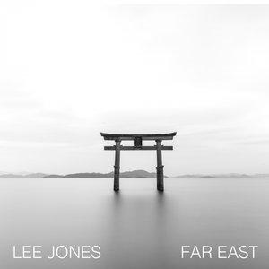 LEE JONES - Far East