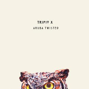 TRIPIO X - Aruba Twisted