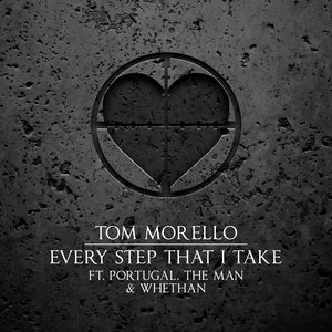 TOM MORELLO feat PORTUGAL THE MAN/WHETHAN - Every Step That I Take